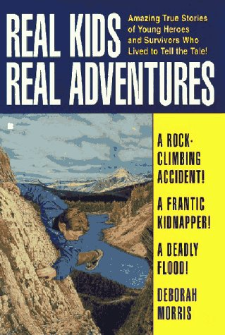 9780425159750: Real Kids Real Adventures: Over the Edge