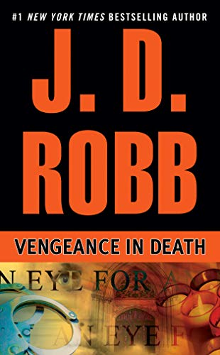 Vengeance in Death (An Eve Dallas Mystery)
