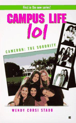 9780425160831: College Life 101: Cameron: The Sorority (Campus Life 101)