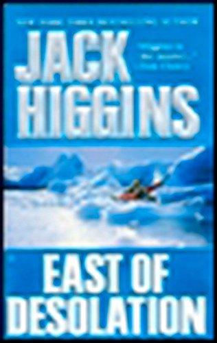 East of Desolation: Higgins, Jack