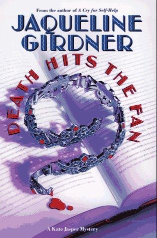 Death Hits the Fan: A Kate Jasper Mystery: Girdner, Jacqueline