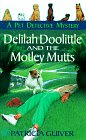 9780425162668: Delilah Doolittle and the motley mutts (Pet Detective Mysteries)
