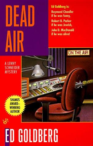 Dead Air: Ed Goldberg