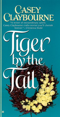 Tiger by the Tail (0425163210) by Claybourne, Casey