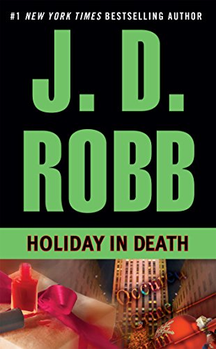 Holiday in Death: J.D. Robb