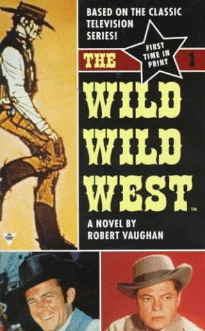 The Wild, Wild West: #1 In Series