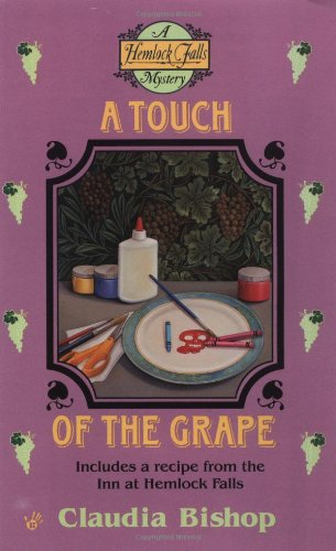 9780425163979: A Touch of the Grape (Hemlock Falls Mysteries)