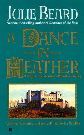 A Dance in Heather: Beard, Julie