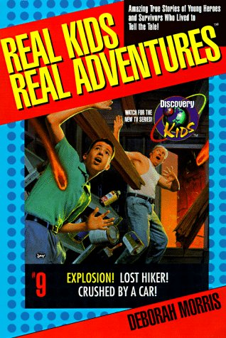 9780425164297: Real Kids Real Adventures: Explosion!