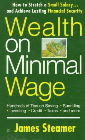 Wealth on Minimal Wage: Streamer, James