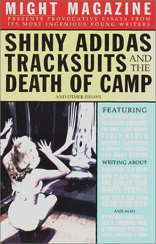 "9780425164778: ""Shiny Adidas Tracksuits and the Death of Camp"" and Other Essays"
