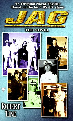 Jag 1: The Novel (0425164853) by Robert Tine