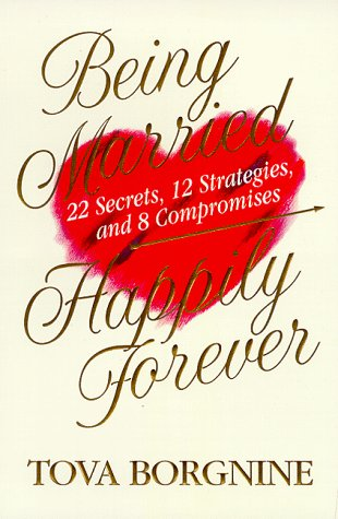 9780425165027: Being Married Happily Forever: 22 Screts, 12 Strategies, and 8 Compromises