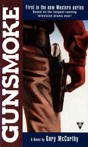 9780425165188: Gunsmoke 1: The Novel