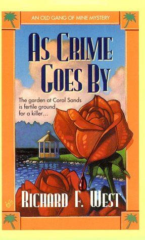 As Crime Goes By: Richard F. West