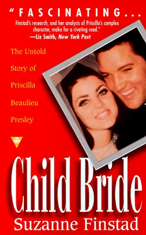 9780425165447: Child Bride: the Untold Story of Priscilla Beaulieu Presley