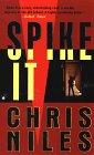 Spike It: Niles, Charles