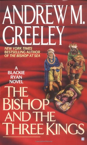 9780425166178: The Bishop and the Three Kings (A Father Blackie Ryan Mystery)
