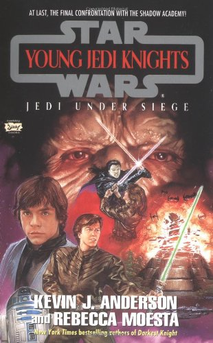 Jedi Under Siege (Star Wars: Young Jedi Knights, Book 6)