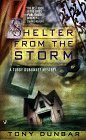 Shelter from the Storm (Tubby Dubonnet Myteries , No 4): Dunbar, Tony