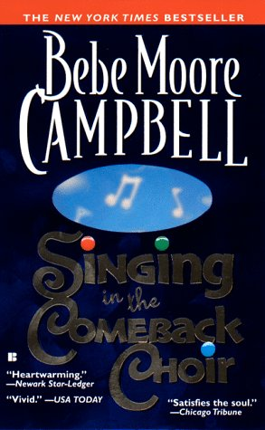 Singing in the Comeback Choir: Campbell, Bebe Moore