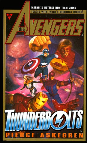 9780425166758: The Avengers and the Thunderbolts (Marvel Comics)