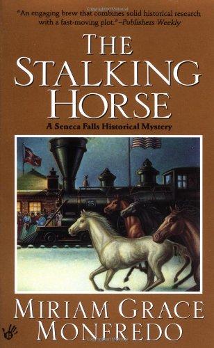 The Stalking-horse: Monfredo, Miriam Grace