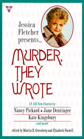 Murder, They Wrote : Come To Tea,: Greenberg, Martin H.
