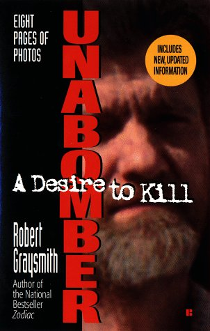 9780425167250: Unabomber: A Desire to Kill