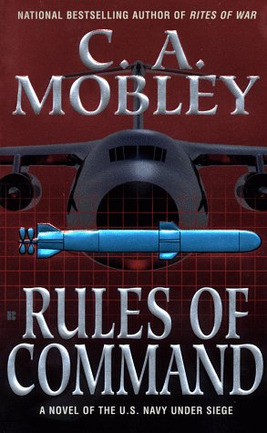 9780425167465: Rules of Command: A Novel of the U.S. Navy Under Siege