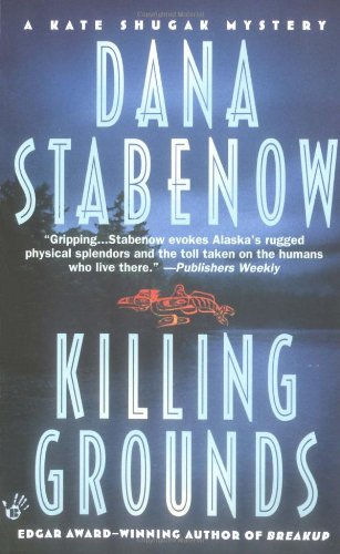 Killing Grounds (Kate Shugak Mysteries) (9780425167731) by Stabenow, Dana