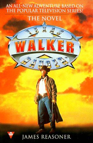 9780425168158: Walker Texas Ranger: The Novel
