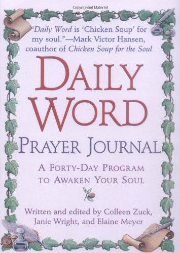 Daily Word Prayer Journal (9780425168585) by Colleen Zuck; Janie Wright; Elaine Meyer
