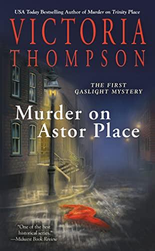 e79b69a455b Murder on Astor Place  A Gaslight Mystery  Thompson