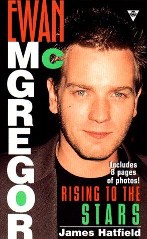 9780425169001: Ewan McGregor: Rising to the Stars