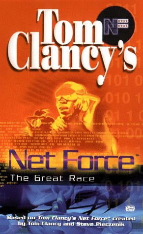 Net Force 00: The Great Race (042516991X) by Tom Clancy; Steve Pieczenik; Bill McCay