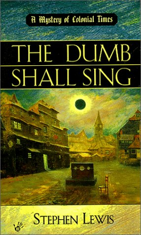 The Dumb Shall Sing: Lewis, Stephen