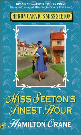 Miss Seeton's Finest Hour (0425170268) by Hamilton Crane