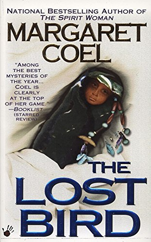 The Lost Bird (A Wind River Reservation Myste) (9780425170304) by Margaret Coel