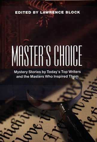 Master's Choice ***SIGNED X8***: Lawrence Block, Editor