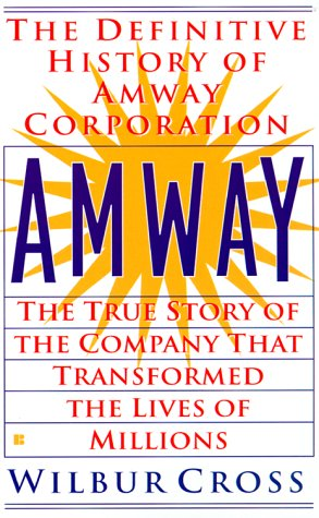 9780425170403: Amway: The True Story of the Company That Transformed the Lives of Millions