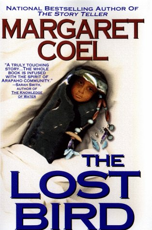 The Lost Bird (0425170594) by Margaret Coel