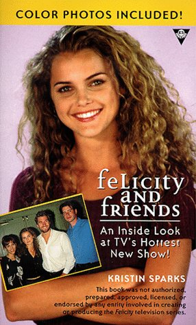 9780425170892: Felicity and Friends