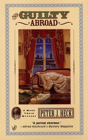 9780425171226: The Guilty Abroad (A Mark Twain Mystery)
