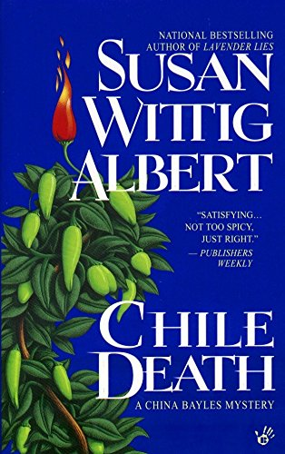 9780425171479: Chile Death (China Bayles Mystery)