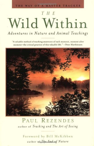 9780425171578: The Wild Within: Adventures in Nature and Animal Teachings