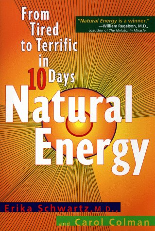 9780425171585: Natural Energy: From Tired to Terrific in 10 Days
