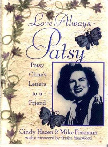 9780425171684: Love Always, Patsy: Patsy Cline's Letters to a Friend