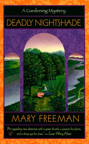 Deadly Nightshade : **Signed**: Freeman, Mary