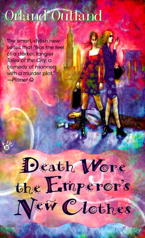 Death Wore the Emperor's New Clothes: Outland, Orland